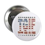 "TGIF Thank God I'm Free 2.25"" Button (10 pack)"