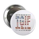 TGIF Thank God I'm Free Button