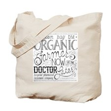 Pay the Organic Farmer Tote Bag
