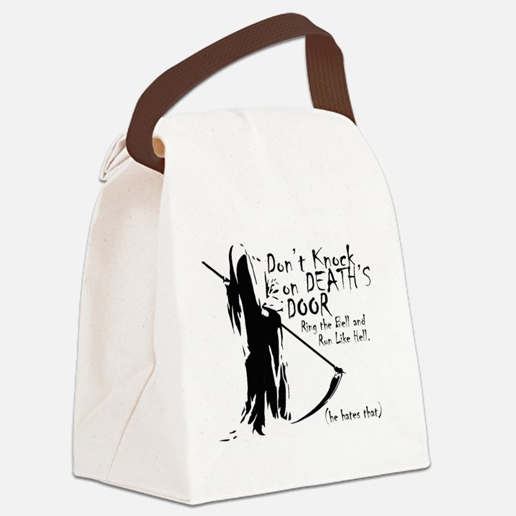 Don't Knock on Death's Door Canvas Lunch Bag