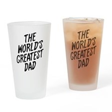 The Worlds Greatest Dad Drinking Glass