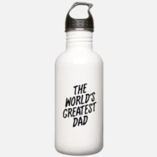 The Worlds Greatest Dad Water Bottle