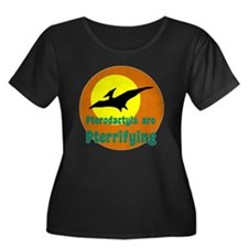 Pterodactyls are Pterrifying Plus Size T-Shirt