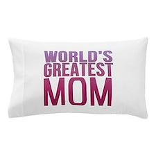 Worlds Best Mom Pillow Case