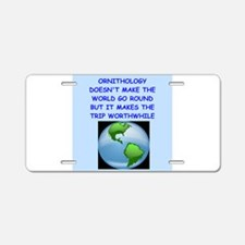 ORNITHOLOGY Aluminum License Plate