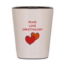 ORMITHOLOGY Shot Glass