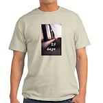 25 Days T-Shirt