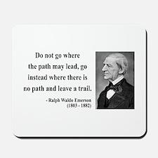 Ralph Waldo Emerson 3 Mousepad
