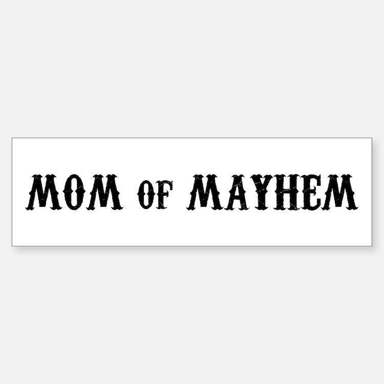 Mom of Mayhem Bumper Bumper Bumper Sticker