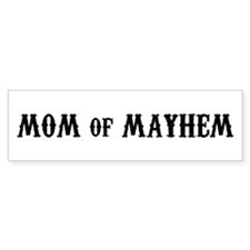 Mom of Mayhem Bumper Bumper Sticker
