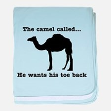 The Camel Called Wants Toe Back baby blanket