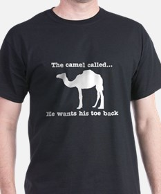The Camel Called Wants Toe Back T-Shirt
