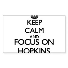Keep calm and Focus on Hopkins Decal