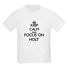 Keep calm and Focus on Holt T-Shirt
