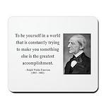 Ralph Waldo Emerson 4 Mousepad