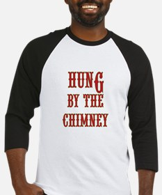 Funny adult xmas Hung By the Chimn Baseball Jersey