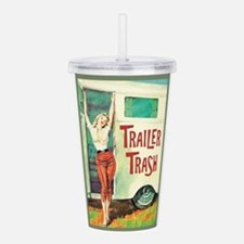 Trailer Trash Acrylic Double-wall Tumbler