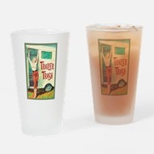 Trailer Trash Drinking Glass