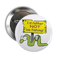 Fishing?... Button