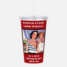 Every Good Woman Acrylic Double-wall Tumbler