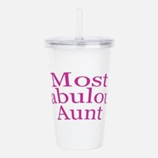 Most Fabulous Aunt Acrylic Double-wall Tumbler