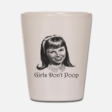 Girls Don't Poop Shot Glass