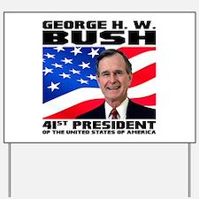 41 Bush Yard Sign