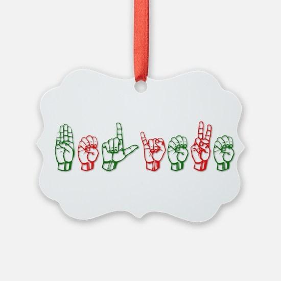 Cool Sign language interpreter girl Ornament