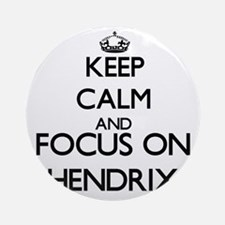 Keep calm and Focus on Hendrix Ornament (Round)