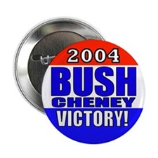 2004 Bush Cheney Victory! Button