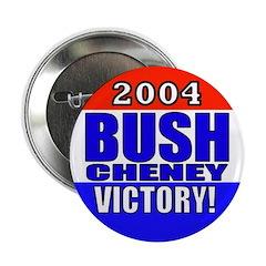 2004 Bush Cheney Victory! Button (100 pk)