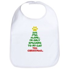 Only Speaking To My Cat This Christmas Bib