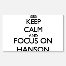 Keep calm and Focus on Hanson Decal