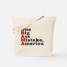 Obama: One big ass mistake - Tote Bag