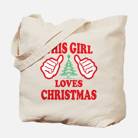 THIS GIRL LOVES CHRISTMAS Tote Bag