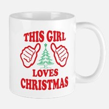 THIS GIRL LOVES CHRISTMAS Mugs