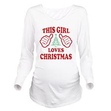 THIS GIRL LOVES CHRISTMAS Long Sleeve Maternity T-