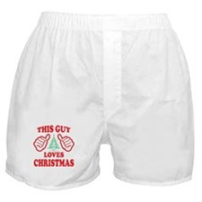 THIS GUY LOVES CHRISTMAS Boxer Shorts