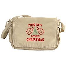 THIS GUY LOVES CHRISTMAS Messenger Bag