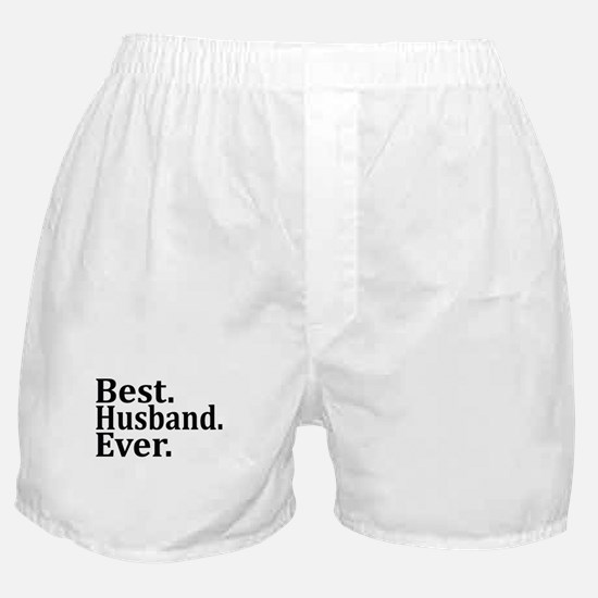 Best Husband Ever. Boxer Shorts