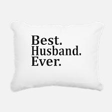 Best Husband Ever. Rectangular Canvas Pillow