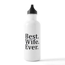 Best Wife Ever Water Bottle