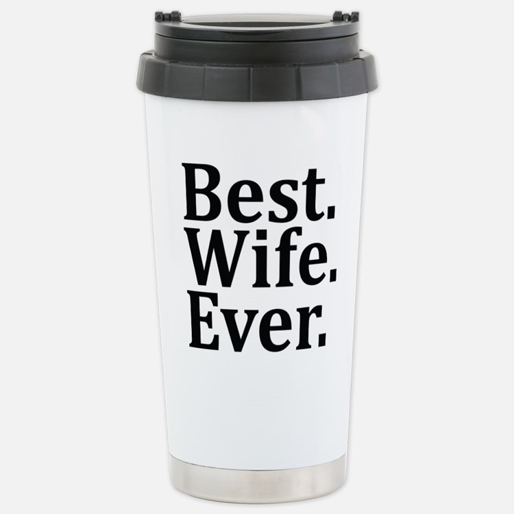 Best Wife Coffee Mugs Best Wife Travel Mugs Cafepress