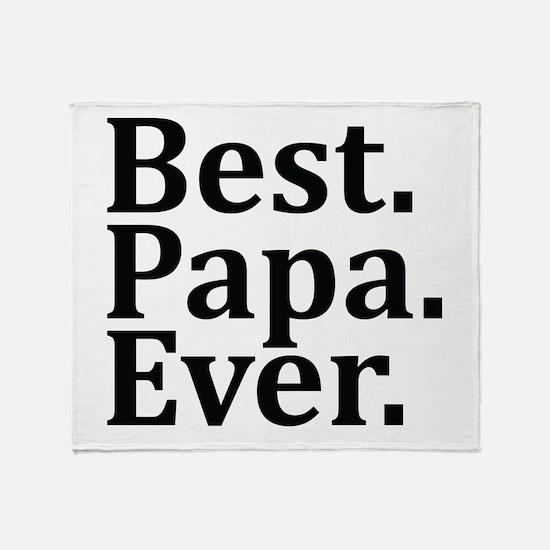 Best Papa Ever. Throw Blanket