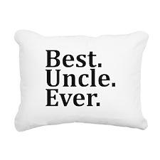 Best Uncle Ever. Rectangular Canvas Pillow