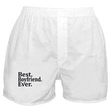 Best Boyfriend Ever. Boxer Shorts