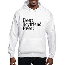 Best Boyfriend Ever. Hoodie