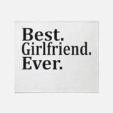 Best Girlfriend Ever. Throw Blanket
