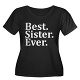 Best sister ever Plus Size