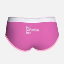 Best Police Officer Ever. Women's Boy Brief